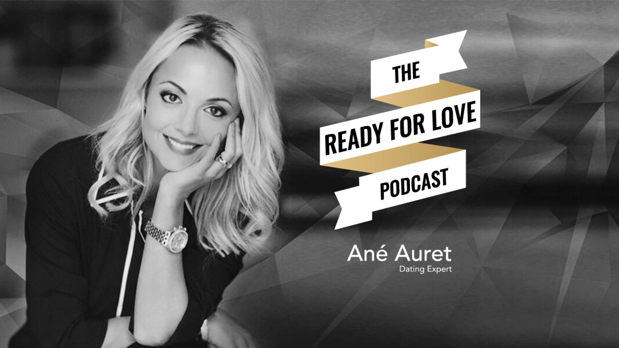 Ane Auret Ready For Love Podcast