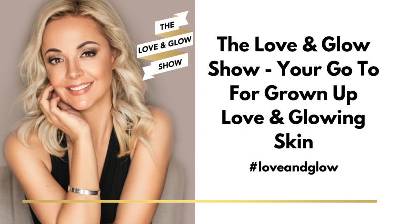 Love and Glow Show Podcast with Ané Auret